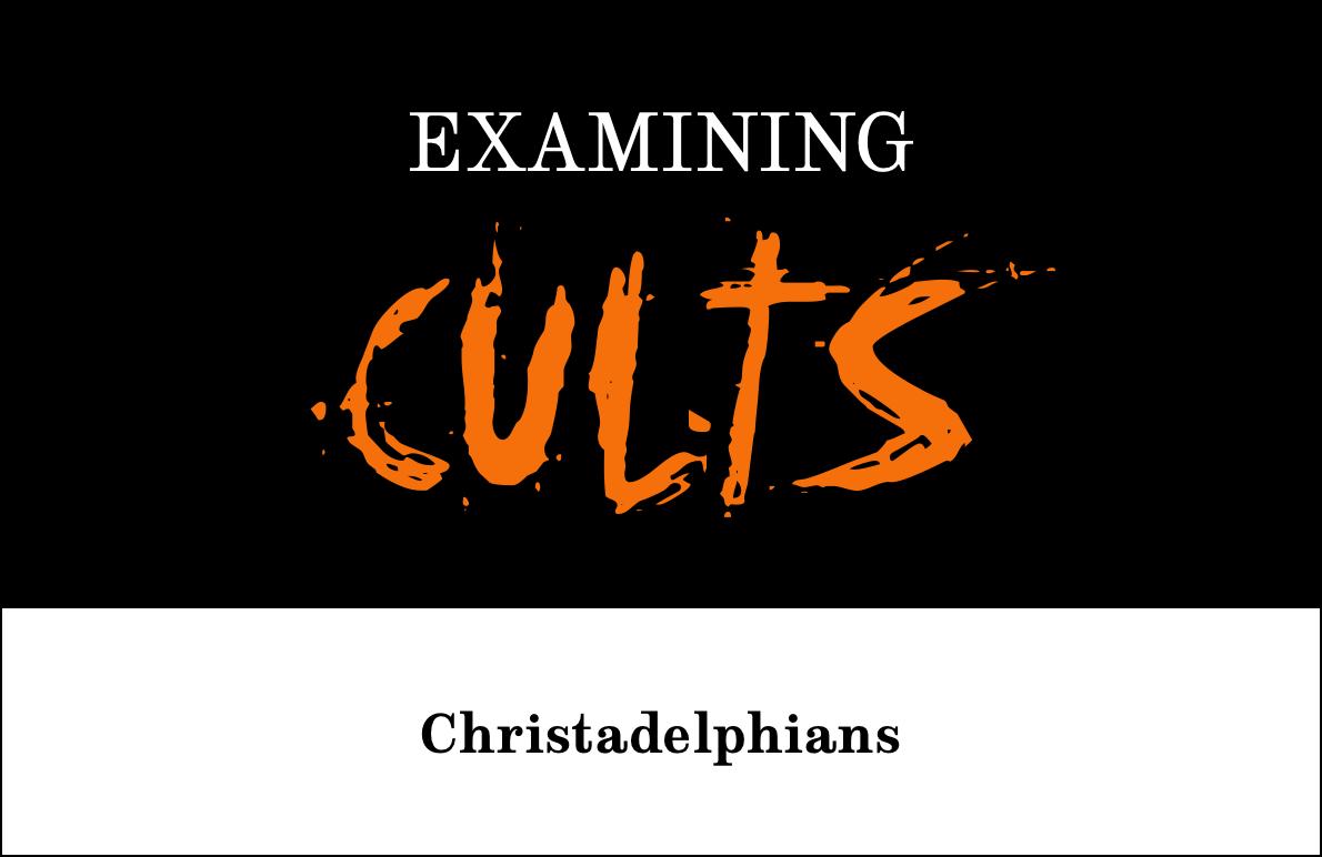 Christadelphians_into