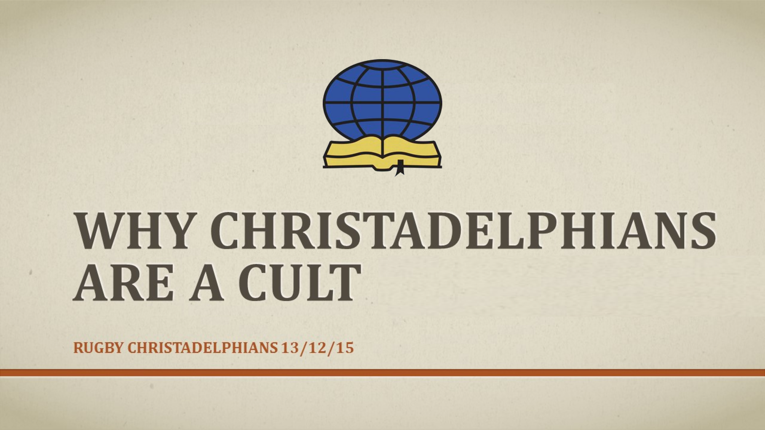 Why christadelphians are a cult